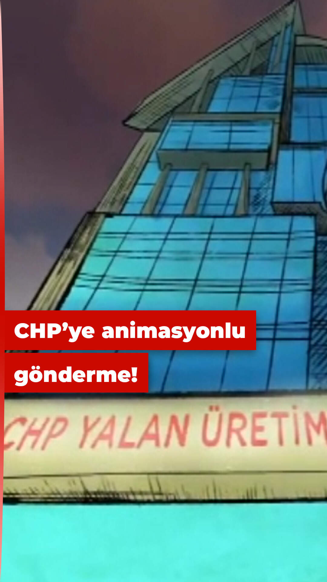"AK Parti'den mizah dolu ""CHP Yalan Üretim Merkezi"" animasyonu!"