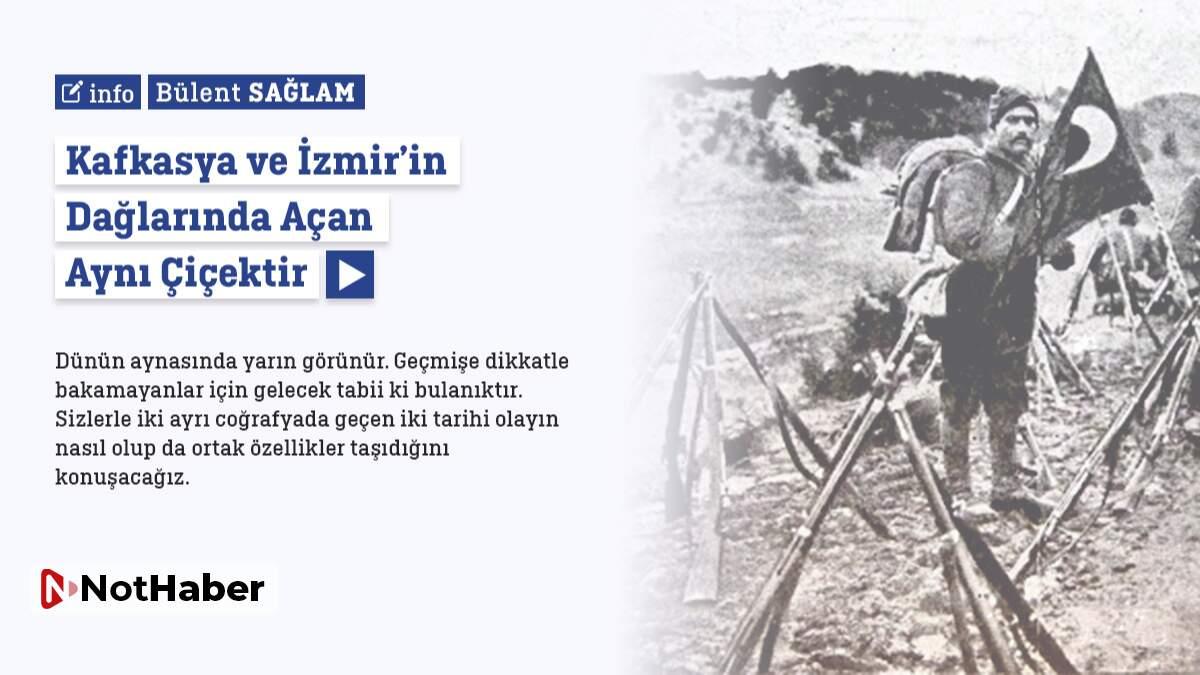 Kafkasya ve İzmir Dağlarında Açan Aynı Çiçektir | Bülent Sağlam